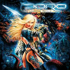 Doro - Warrior Soul (Remastered) (2018) 320 KBPS